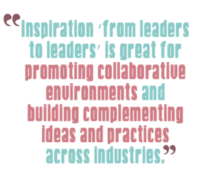 5 ways to boost leadership communication skills, Quote 5: Inspiration 'from leaders to leaders' is great for promoting collaborative environments and building complementing ideas and practices across industries
